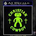 Christian Cowboy Decal Sticker Lime Green Vinyl 120x120