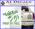 Christian Decal Sticker Paid In Full Green Vinyl Logo 120x97