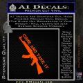 Come And Take It Ak 47 Gun Control D1 Decal Sticker Orange Emblem 120x120