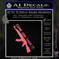 Come And Take It Ak 47 Gun Control D1 Decal Sticker Pink Emblem 120x120