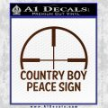 Country Boy Peace Sign Decal Sticker BROWN Vinyl 120x120
