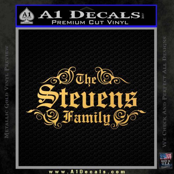 Custom Family Name Decal Sticker D1 Gold Vinyl