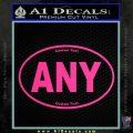 Custom Oval Decal Sticker Pink Hot Vinyl 120x120