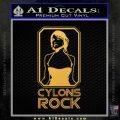 Cylons Rock Bsg Battlestar Galactica D1 Decal Sticker Gold Vinyl 120x120