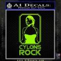 Cylons Rock Bsg Battlestar Galactica D1 Decal Sticker Lime Green Vinyl 120x120