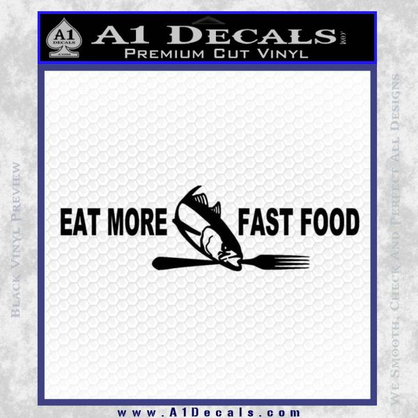 Eat More Fast Food Fishing Wide Decal Sticker Black Vinyl