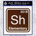 Element Of Deduction Sherlock Holmes Decal Sticker BROWN Vinyl 120x120