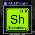 Element Of Deduction Sherlock Holmes Decal Sticker Lime Green Vinyl 120x120
