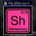 Element Of Deduction Sherlock Holmes Decal Sticker Pink Hot Vinyl 120x120