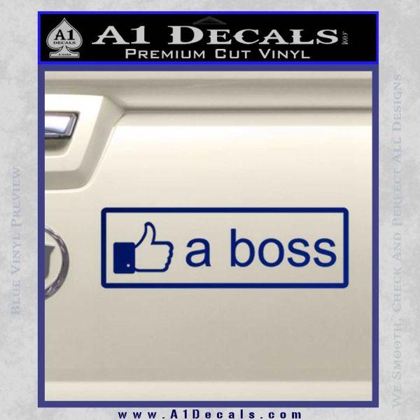 Facebook Like A Boss Decal Sticker Blue Vinyl