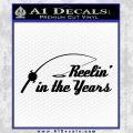 Fishing Decal Sticker Reelin In The Years Black Vinyl 120x120