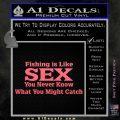 Fishing Is Like Sex Decal Sticker Pink Emblem 120x120