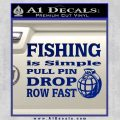Fishing Is Simple Pull Pin Decal Sticker Blue Vinyl 120x120