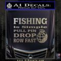 Fishing Is Simple Pull Pin Decal Sticker Carbon FIber Chrome Vinyl 120x120