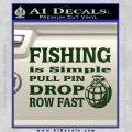 Fishing Is Simple Pull Pin Decal Sticker Dark Green Vinyl 120x120