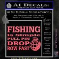 Fishing Is Simple Pull Pin Decal Sticker Pink Emblem 120x120