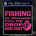 Fishing Is Simple Pull Pin Decal Sticker Pink Hot Vinyl 120x120