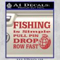Fishing Is Simple Pull Pin Decal Sticker Red 120x120