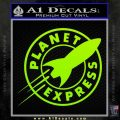 Futurama Planet Express Decal Sticker Lime Green Vinyl 120x120