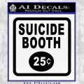 Futurama Suicide Booth Sign Decal Sticker Black Vinyl 120x120