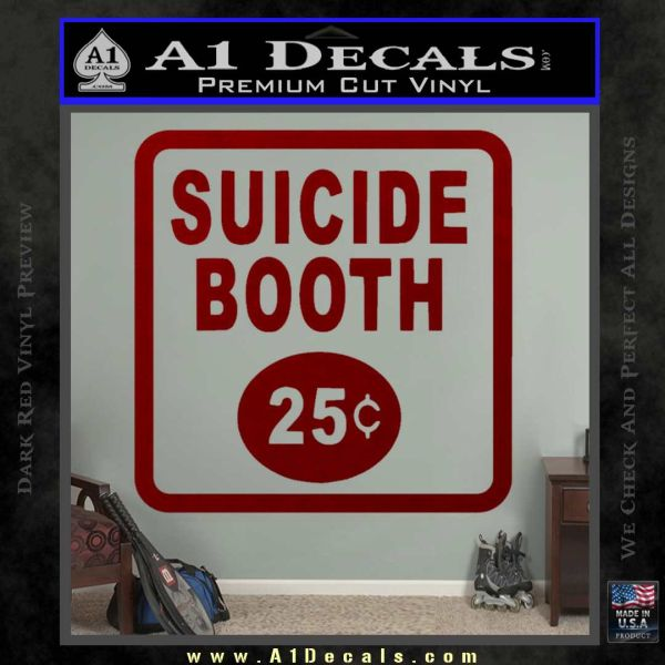 Futurama Suicide Booth Sign Decal Sticker 187 A1 Decals