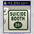 Futurama Suicide Booth Sign Decal Sticker Dark Green Vinyl 120x120