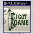 I Got Game Compound Bow Archery Deer Decal Sticker Dark Green Vinyl 120x120