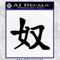 Kanji – Slave Decal Sticker Black Vinyl 120x120