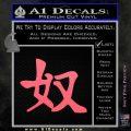 Kanji – Slave Decal Sticker Pink Emblem 120x120