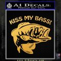 Kiss My Bass Decal Sticker Gold Vinyl 120x120