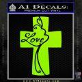 Love Cross Crucifix Decal Sticker Lime Green Vinyl 120x120