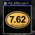 Molon Labe Oval 7.62 Decal Sticker Gold Vinyl 120x120