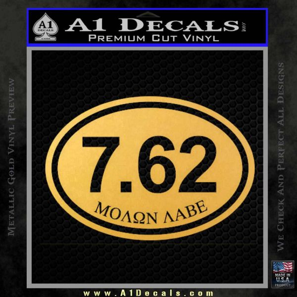 Molon Labe Oval 7.62 Decal Sticker Gold Vinyl