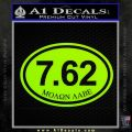 Molon Labe Oval 7.62 Decal Sticker Lime Green Vinyl 120x120