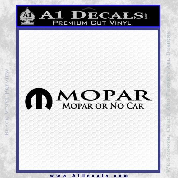 Mopar Or No Car Decal Sticker Black Vinyl