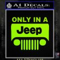Only In A Jeep D1 Decal Sticker Lime Green Vinyl 120x120