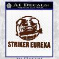Pacific Rim Striker Eureka Decal Sticker BROWN Vinyl 120x120