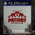 Patriot Live Free or Die Rifles Crossed Decal Sticker DRD Vinyl 120x120
