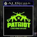 Patriot Live Free or Die Rifles Crossed Decal Sticker Lime Green Vinyl 120x120
