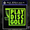 Play Disc Golf Decal Sticker Lime Green Vinyl 120x120