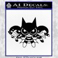 Powerpuff Girls Justice League Final Decal Sticker Black Vinyl 120x120