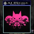 Powerpuff Girls Justice League Final Decal Sticker Pink Hot Vinyl 120x120