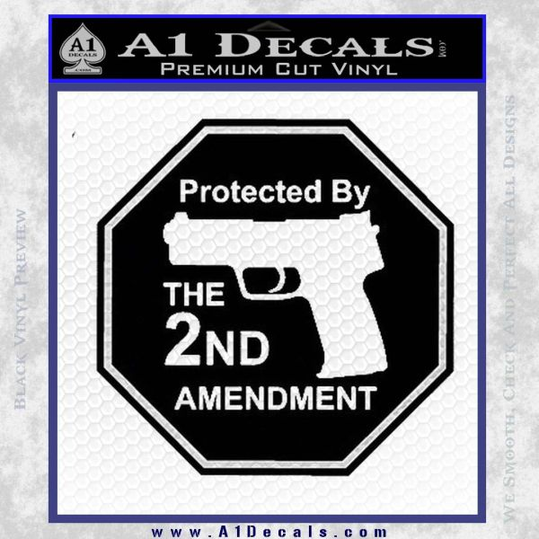 Protected By The 2nd Amendment Decal Sticker 187 A1 Decals