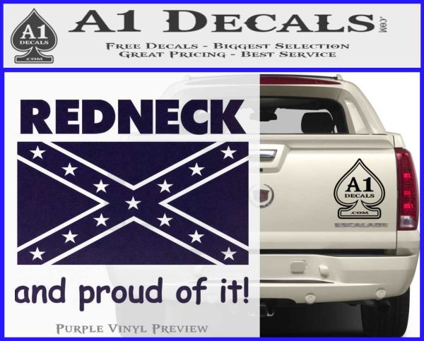Redneck And Proud Confederate Flag Decal Sticker  A Decals - Redneck truck decals