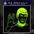 Star Trek Spock Decal Sticker Live Long And Prosper Neon Green Vinyl 120x120