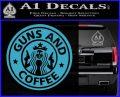 Starbucks Guns and Coffee Decal Sticker Light Blue Vinyl 120x97