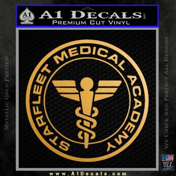 Starfleet Medical Academy Star Trek Decal Sticker Gold Metallic Vinyl