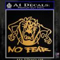 Taz No Fear Decal Sticker Tasmanian Devil Gold Metallic Vinyl 120x120