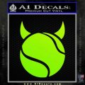 Tennis Demon Decal Sticker Neon Green Vinyl Black 120x120