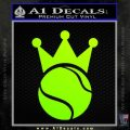 Tennis King Decal Sticker Neon Green Vinyl Black 120x120